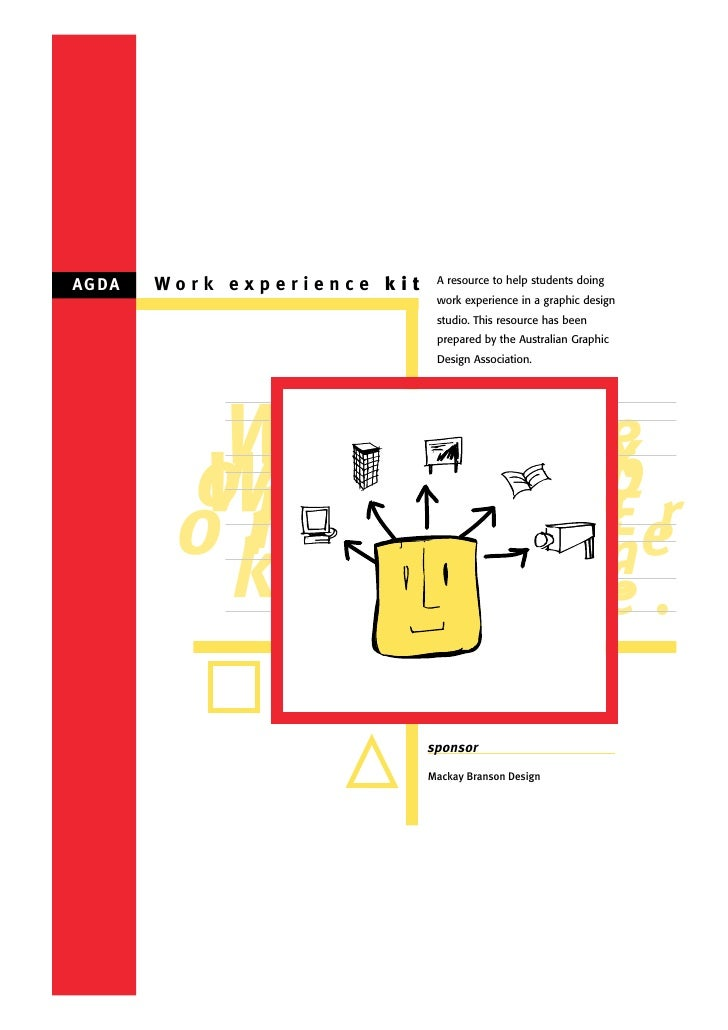 A G DA   Work experience kit    A resource to help students doing                                 work experience in a gra...