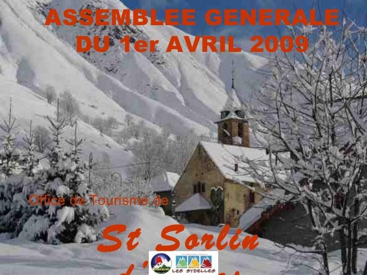 ASSEMBLEE GENERALE    DU 1er AVRIL 2009Office de Tourisme de          St Sorlin