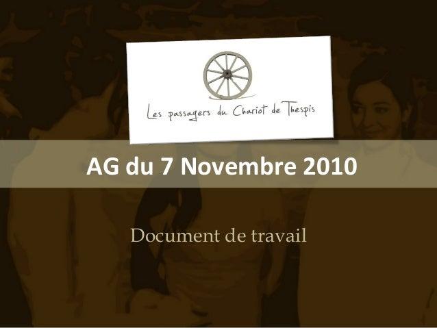 AG du 7 Novembre 2010 Document de travail