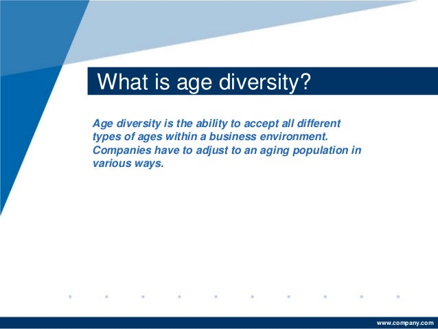age diversity Age diversity in the workplace 135 likes a discussion forum on workplace age diversity.