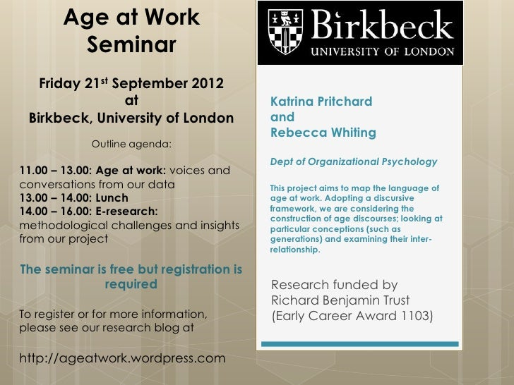 Age at Work         Seminar   Friday 21st September 2012                 at                       Katrina Pritchard Birkbe...