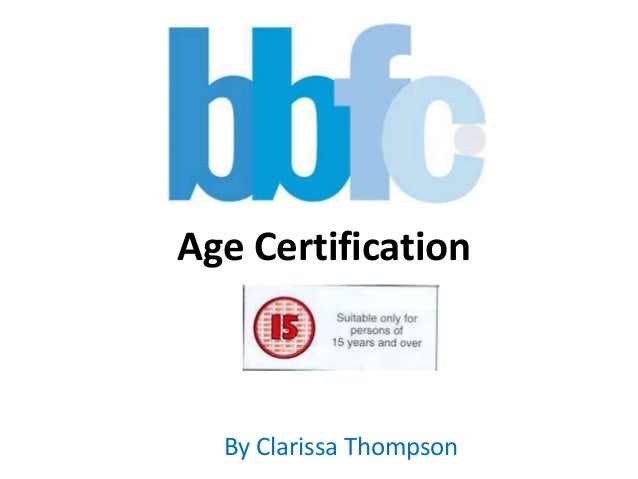 Age Certification By Clarissa Thompson