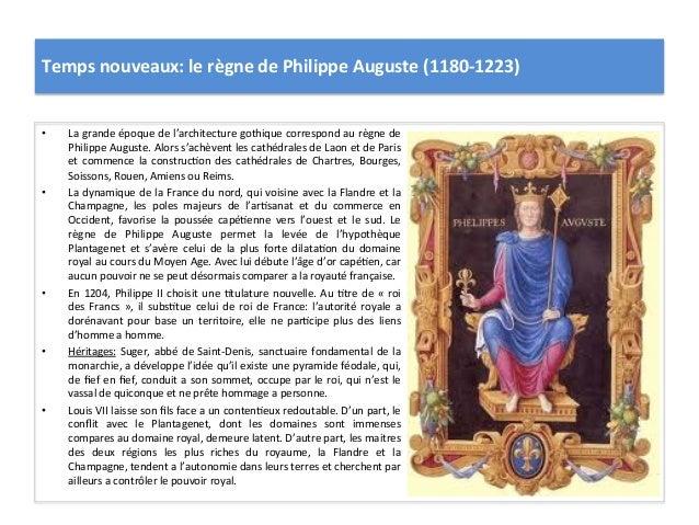 Temps nouveaux: le règne de Philippe Auguste (1180-‐1223) • La grande époque de l'architecture ...