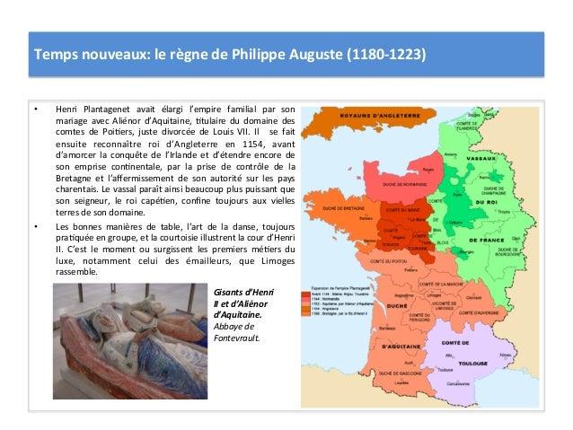 Temps nouveaux: le règne de Philippe Auguste (1180-‐1223) • Henri  Plantagenet  avait  élargi  l...