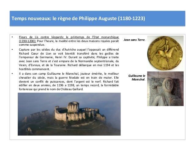 Temps nouveaux: le règne de Philippe Auguste (1180-‐1223) • Fleurs  de  Lis  contre  léopards: ...