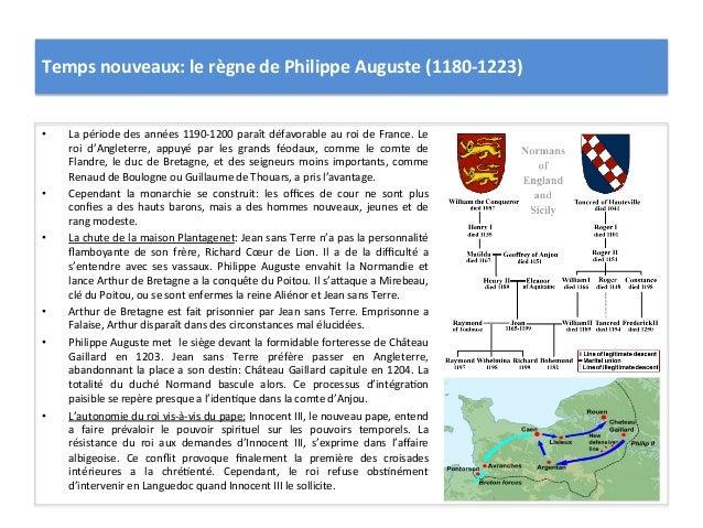 Temps nouveaux: le règne de Philippe Auguste (1180-‐1223) • La période des années 1190-‐1200 ...