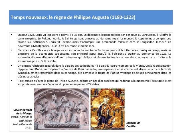Temps nouveaux: le règne de Philippe Auguste (1180-‐1223) • En aout 1222, Louis VIII est sac...