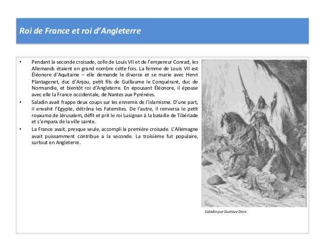 Roi de France et roi d'Angleterre • Pendant la seconde croisade, celle de Louis VII et de ...