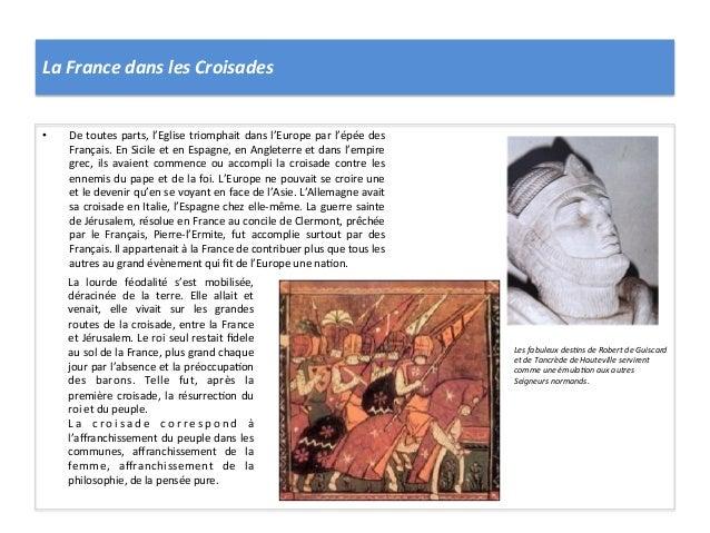 La France dans les Croisades • De toutes parts, l'Eglise triomphait dans l'Europe par l'épée ...