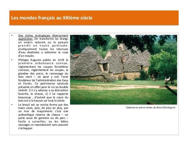 Les mondes français au XIIIème siècle • Des  niches  écologiques  diversement appréciées:  On  tr...