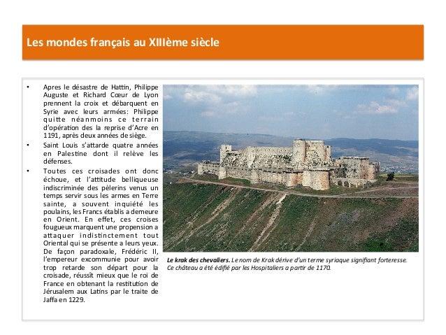 Les mondes français au XIIIème siècle   • Apres le désastre de Hayn, Philippe Auguste  et ...
