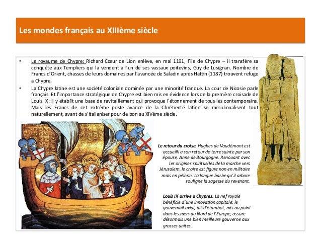 Les mondes français au XIIIème siècle Le retour du croise. Hughes de Vaudémont est accueilli ...