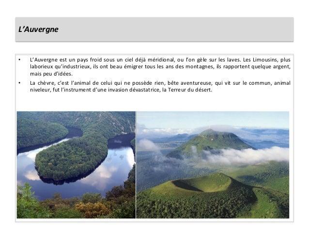 L'Auvergne • L'Auvergne est un pays froid sous un ciel déjà méridional, ou l'on gèle sur le...