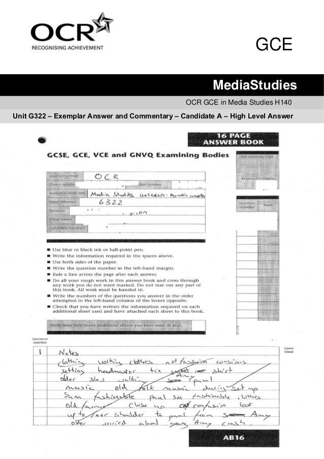 GCE MediaStudies OCR GCE in Media Studies H140 Unit G322 – Exemplar Answer and Commentary – Candidate A – High Level Answer