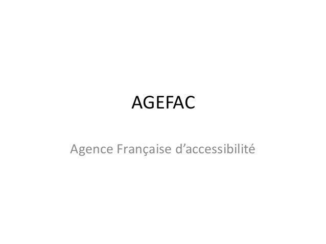 AGEFAC Agence Française d'accessibilité