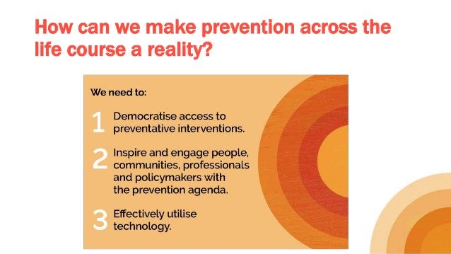 How can we make prevention across the life course a reality?