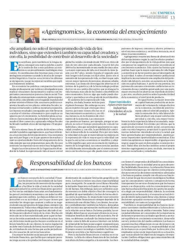 «Ageingnomics», la economía del envejecimiento E n castellano, pero también en la lengua in- glesa, conseguir una nueva pa...