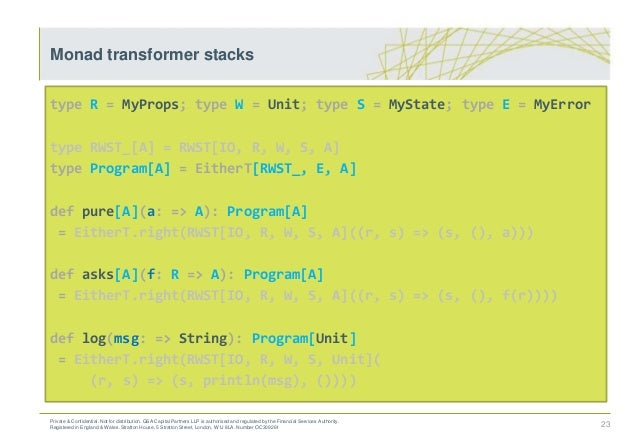 type R = MyProps; type W = Unit; type S = MyState; type E = MyError type RWST_[A] = RWST[IO, R, W, S, A] type Program[A] =...