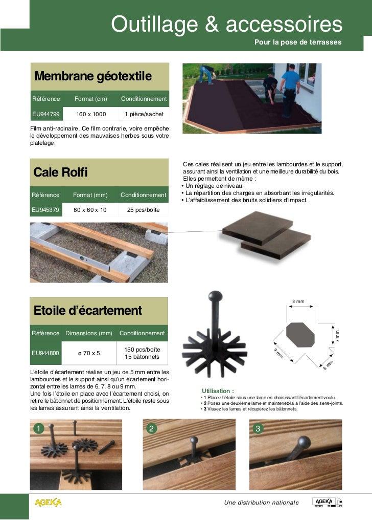 Pour la pose de terrasses Membrane géotextileRéférence         Format (cm)        ConditionnementEU944799          160 x 1...