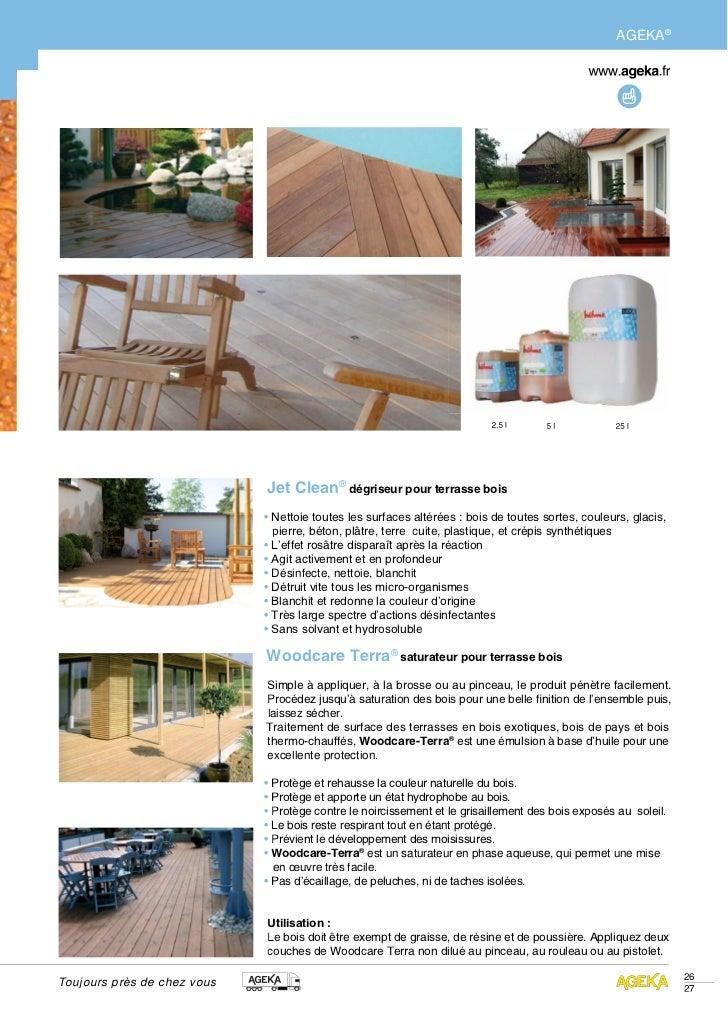 AGEKA®                             Jet Clean® dégriseur pour terrasse bois                             • Nettoie toutes le...