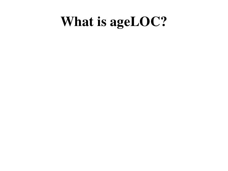 What is ageLOC?