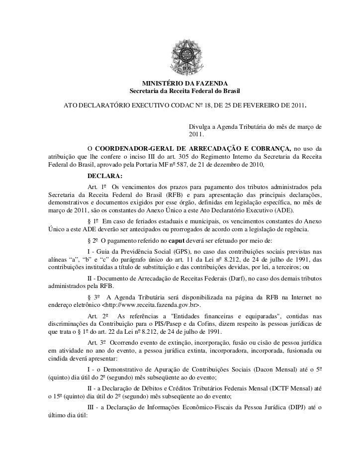 MINISTÉRIO DA FAZENDA                              Secretaria da Receita Federal do Brasil     ATO DECLARATÓRIO EXECUTIVO ...