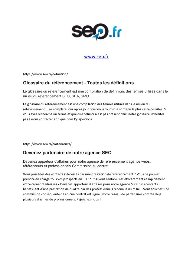 www.seo.fr https://www.seo.fr/definition/ Glossaire du référencement - Toutes les définitions Le glossaire du référencemen...