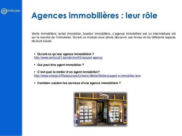 Agences immobilières : leur rôle Vente immobilière, achat immobilier, location immobilière...L'agence immobilière est un i...