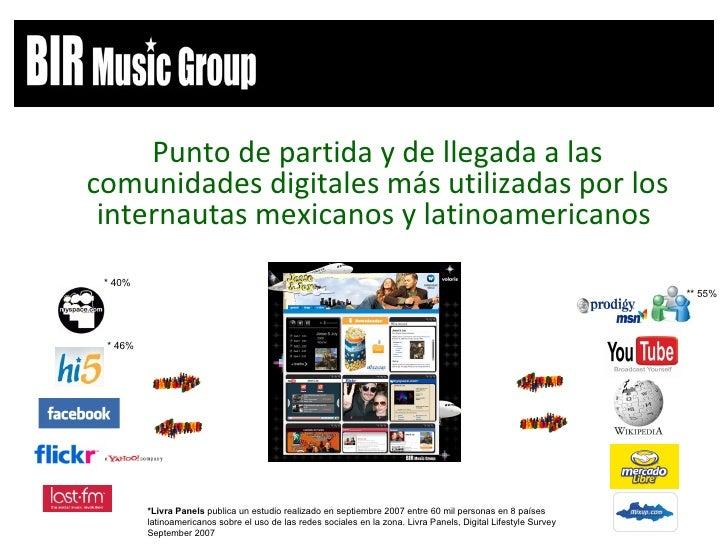 <ul><li>Punto de partida y de llegada a las comunidades digitales más utilizadas por los internautas mexicanos y latinoame...
