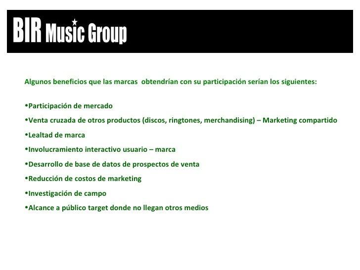 <ul><li>Algunos beneficios que las marcas  obtendrían con su participación serían los siguientes: </li></ul><ul><li>Partic...