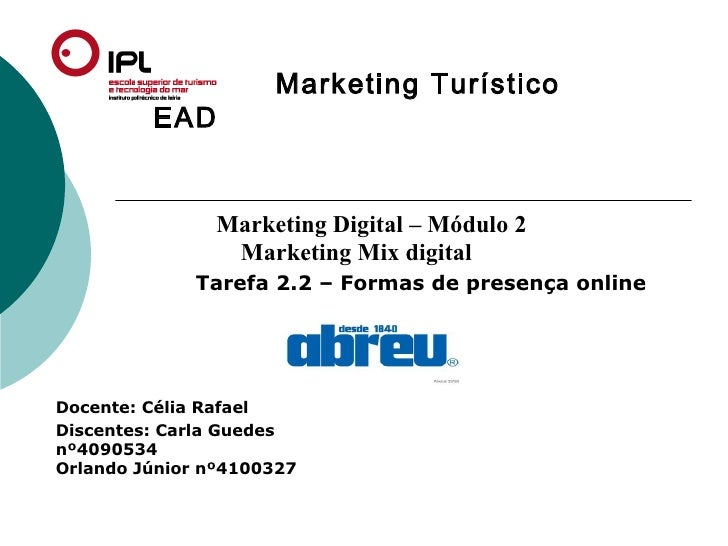 Marketing Turístico         EAD               Marketing Digital – Módulo 2                Marketing Mix digital           ...