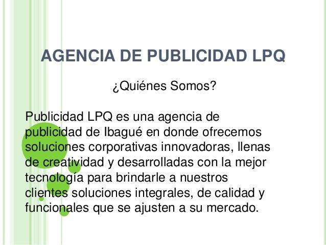 Agencia de publicidad lpq for Agencia de publicidad