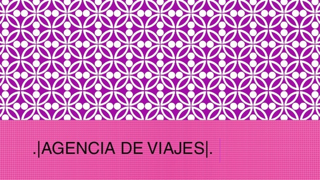 .|AGENCIA DE VIAJES|.