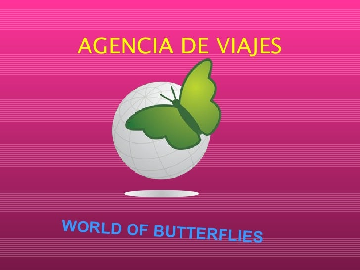 AGENCIA DE VIAJES WORLD OF BUTTERFLIES