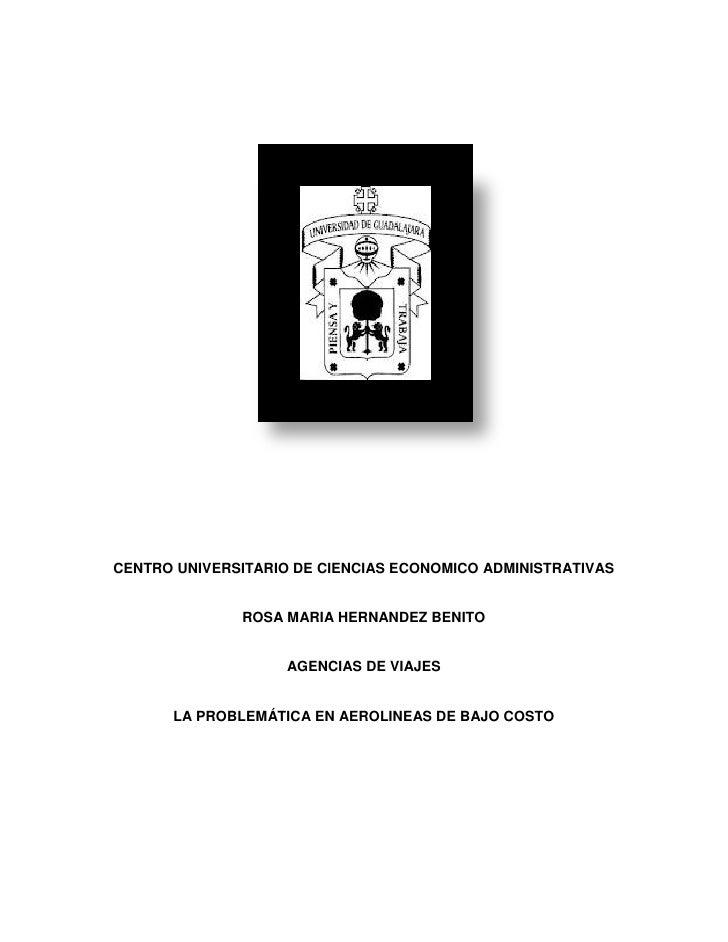 CENTRO UNIVERSITARIO DE CIENCIAS ECONOMICO ADMINISTRATIVAS              ROSA MARIA HERNANDEZ BENITO                    AGE...