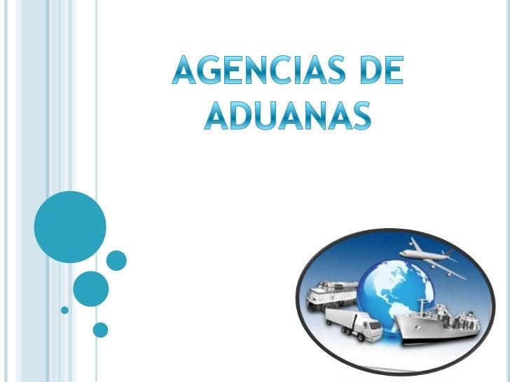 AGENCIAS DE ADUANAS<br />