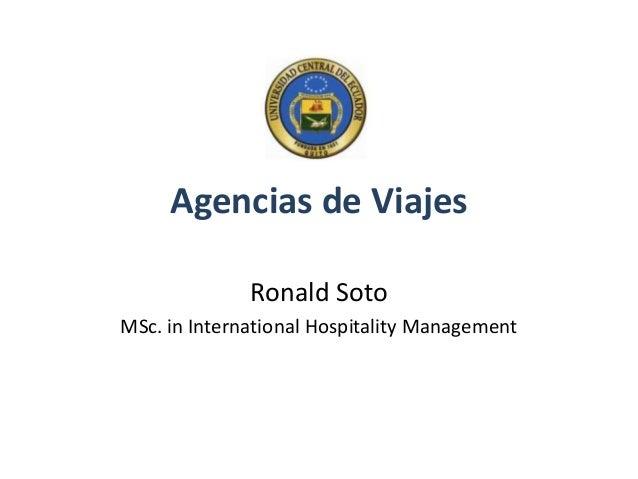 Agencias de Viajes Ronald Soto MSc. in International Hospitality Management