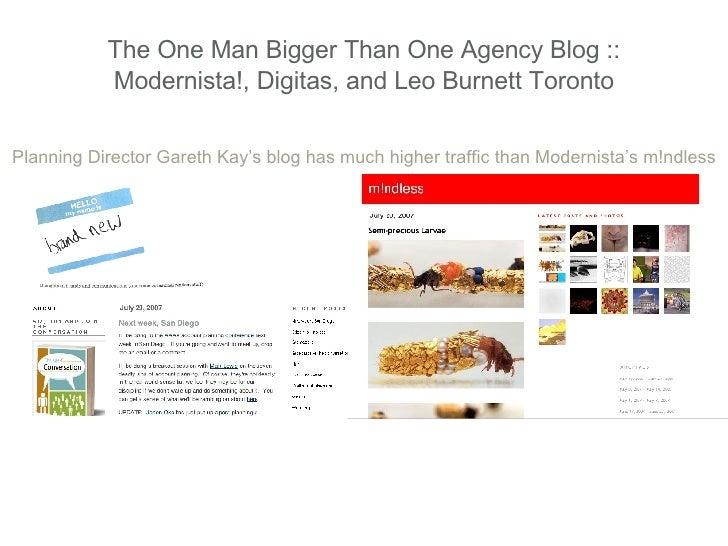 The One Man Bigger Than One Agency Blog :: Modernista!, Digitas, and Leo Burnett Toronto Planning Director Gareth Kay's bl...