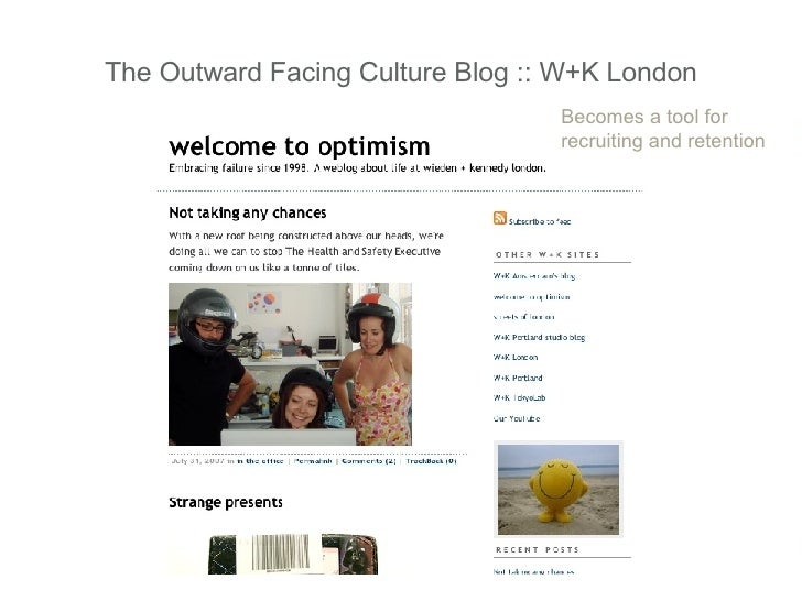 The Outward Facing Culture Blog :: W+K London Becomes a tool for recruiting and retention