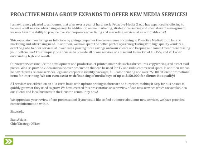 1 I am extremely pleased to announce, that after over a year of hard work, Proactive Media Group has expanded its offering...