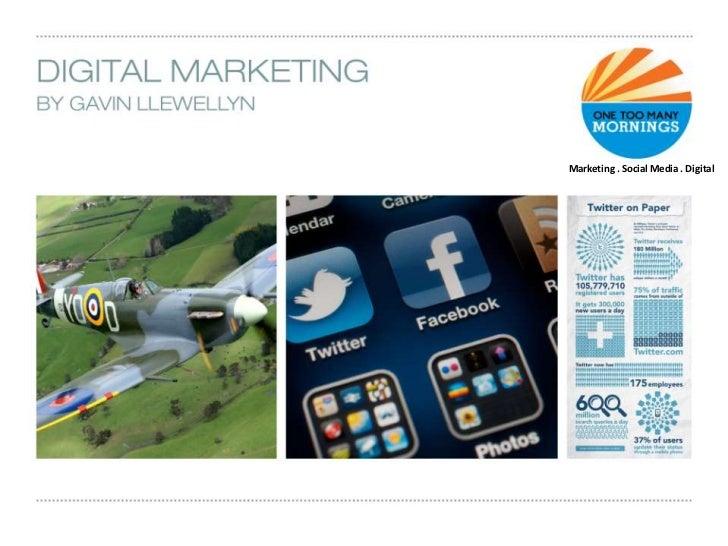 Marketing . Social Media . Digital<br />
