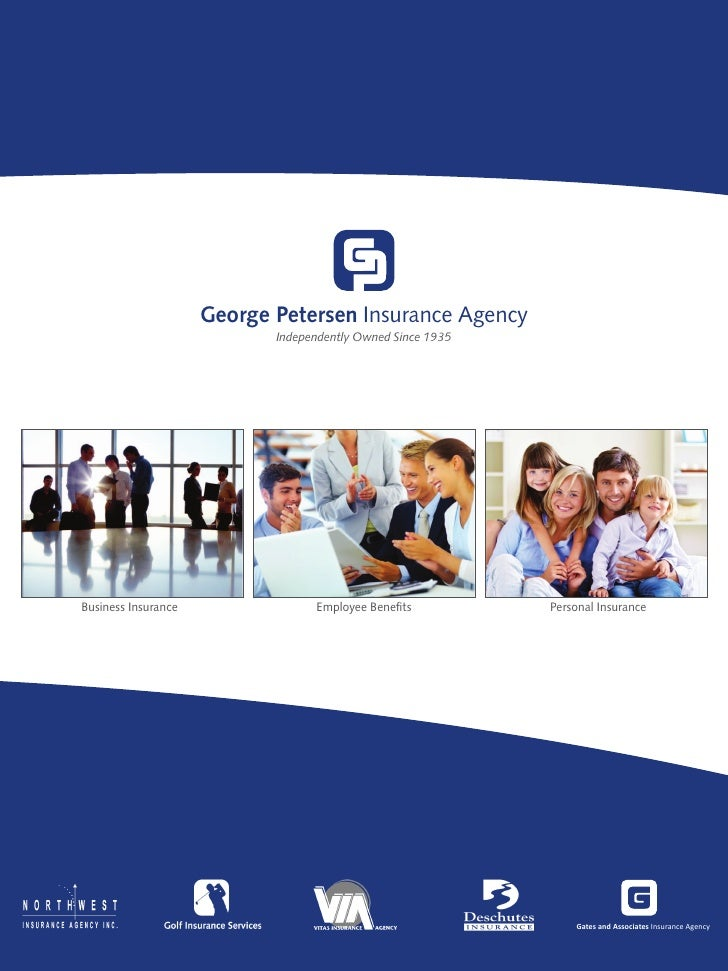 George Petersen Insurance Agency                            Independently Owned Since 1935Business Insurance              ...