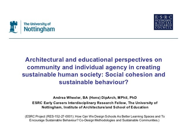 Architectural and educational perspectives on community and individual agency in creatingsustainable human society: Social...