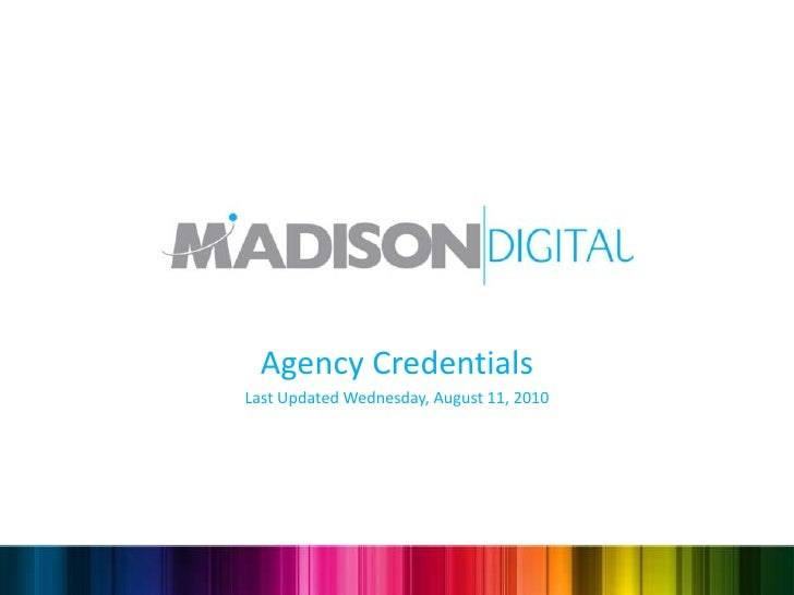Agency Credentials Last Updated Wednesday, August 11, 2010