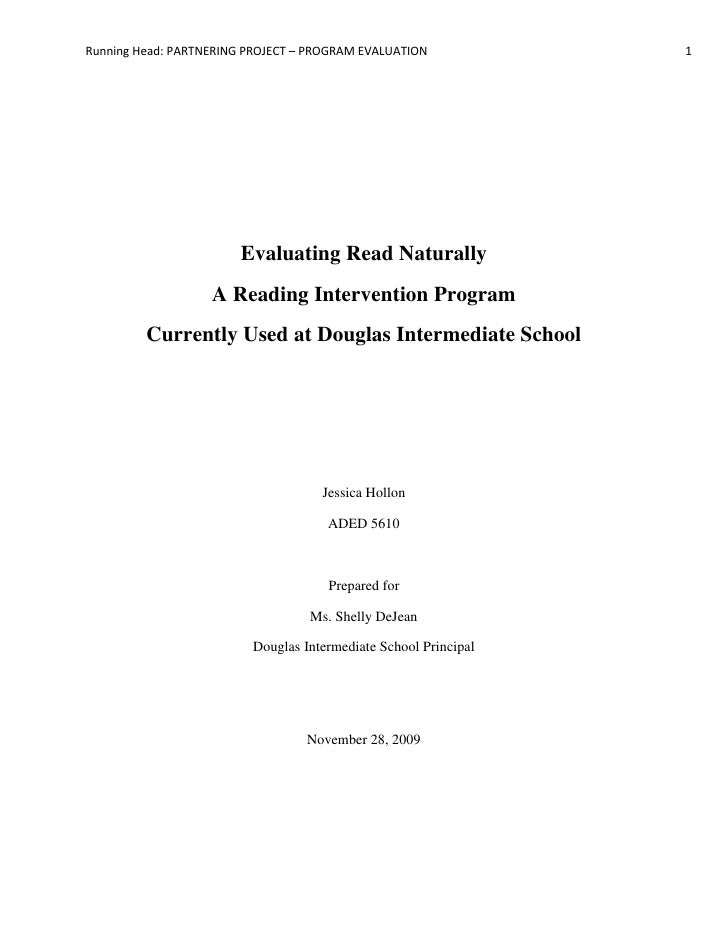 Evaluating Read Naturally <br />A Reading Intervention Program <br />Currently Used at Douglas Intermediate School<br />Je...