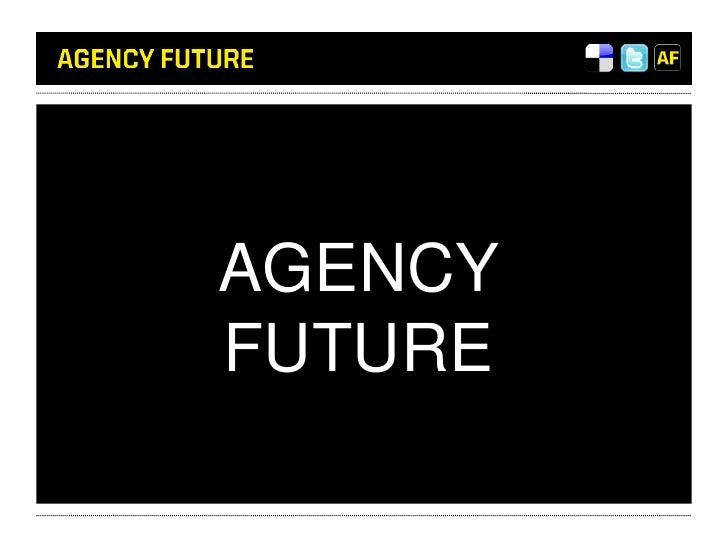 Agency Future<br />