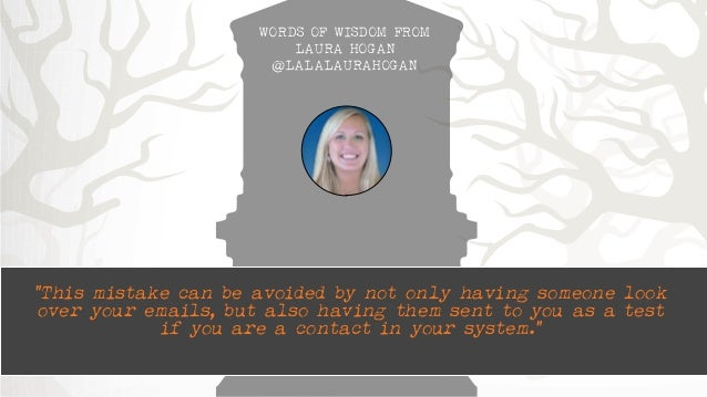 """WORDS OF WISDOM FROM  LAURA HOGAN  @LALALAURAHOGAN  """"This mistake can be avoided by not only having someone look  over you..."""