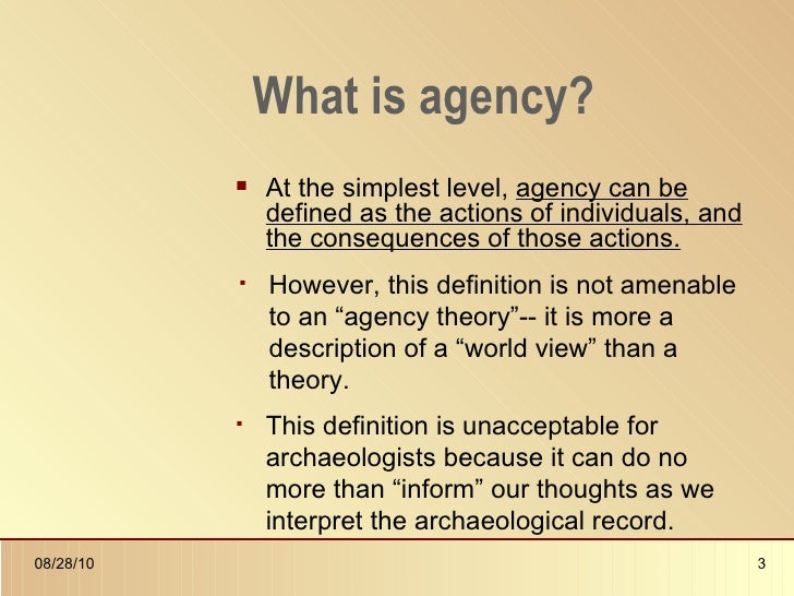 Agency theory in archaeology presentation for Bureau definition