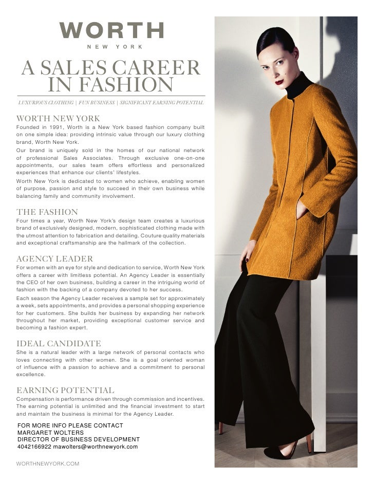 A SALES CAREER    IN FASHIONLUXURIOUS CLOTHING | FUN BUSINESS | SIGNIFICANT EARNING POTENTIALWORTH NEW YORKFounded in 1991...
