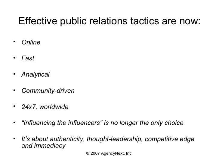 Effective public relations tactics are now: <ul><li>Online </li></ul><ul><li>Fast </li></ul><ul><li>Analytical </li></ul><...